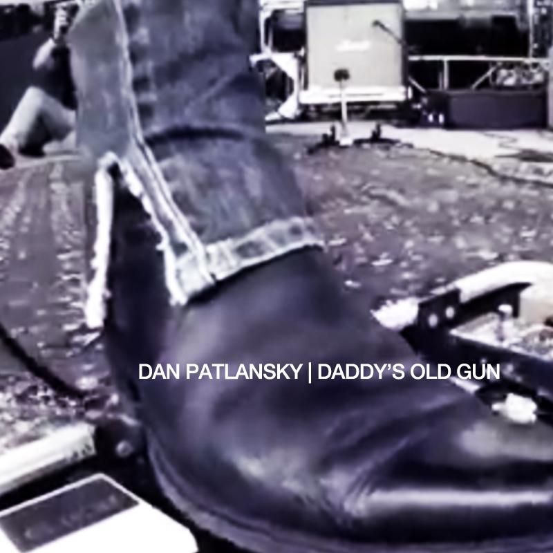 Daddy's Old Gun-Dan Patlansky
